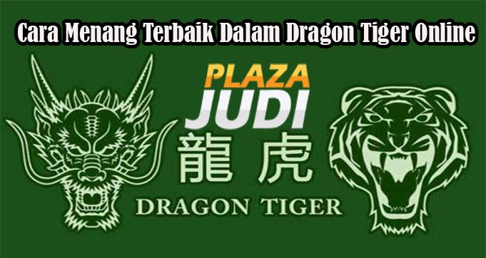 Cara Menang Terbaik Dalam Dragon Tiger Online